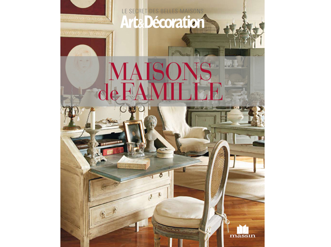 livre art d coration 39 maisons de famille 39 elle d coration. Black Bedroom Furniture Sets. Home Design Ideas