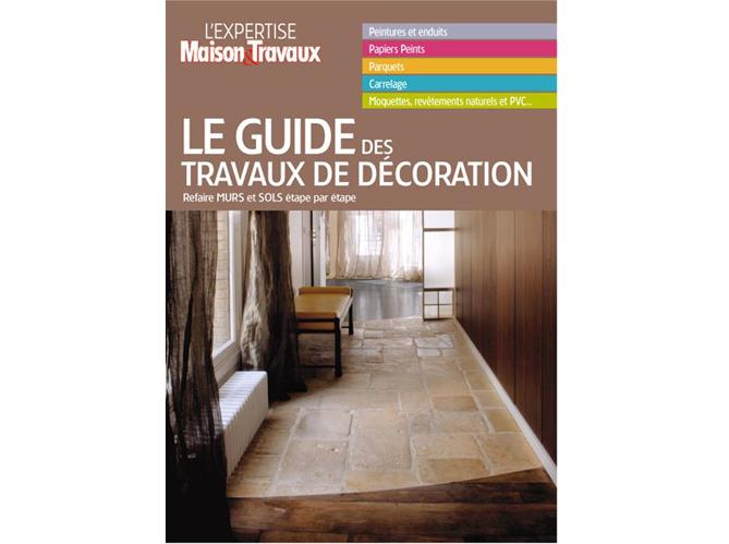 les ditions massin pr sentent 39 le guide des travaux de d coration 39 un livre maison travaux. Black Bedroom Furniture Sets. Home Design Ideas