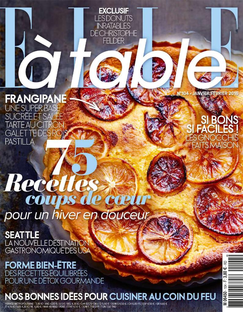 Elle a Table Les dossiers de la redaction News En kiosque ELLE table n  pour cuisiner au coin du feu
