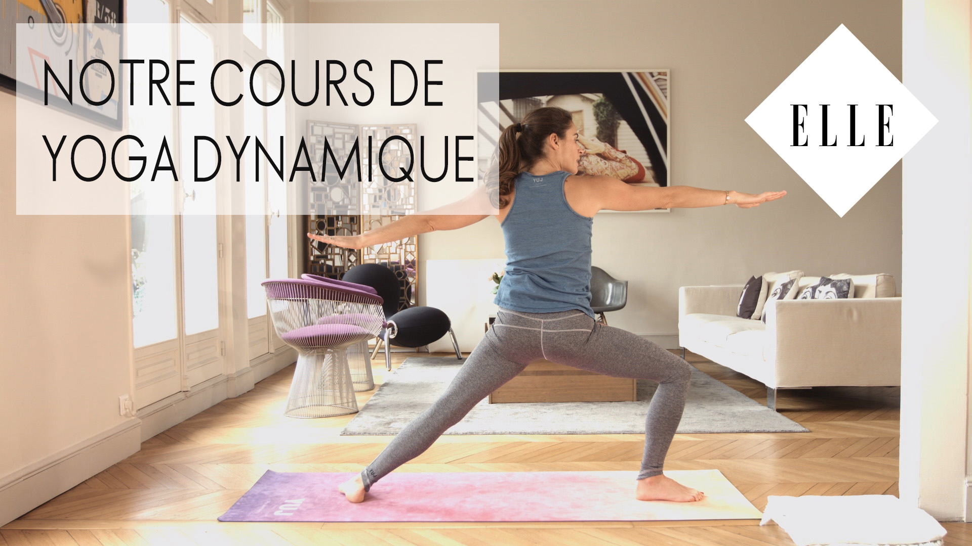 notre cours de yoga dynamique elle vid os. Black Bedroom Furniture Sets. Home Design Ideas