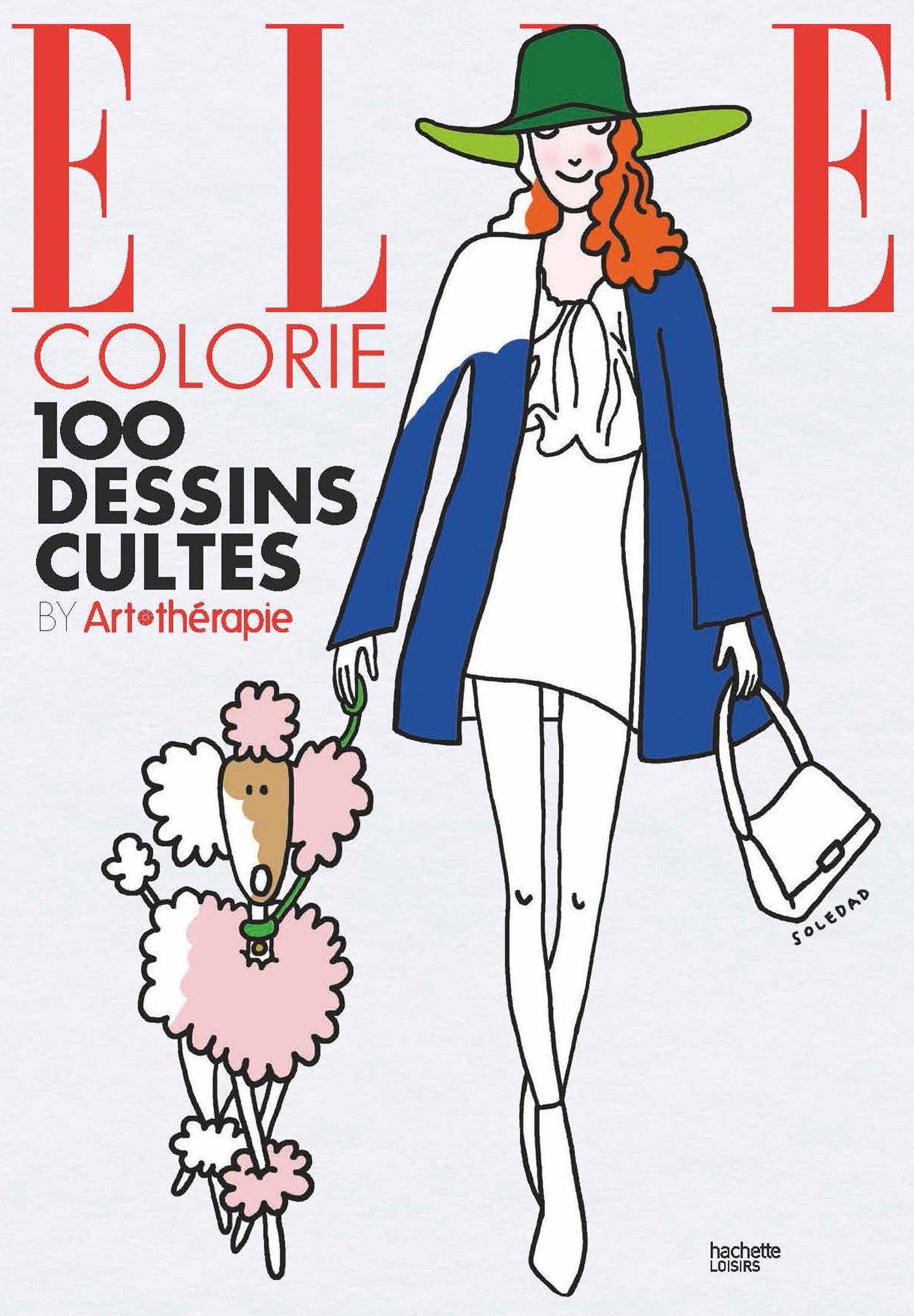 Elle colorie 100 coloriages antistress par soledad - Dessin anti stress ...