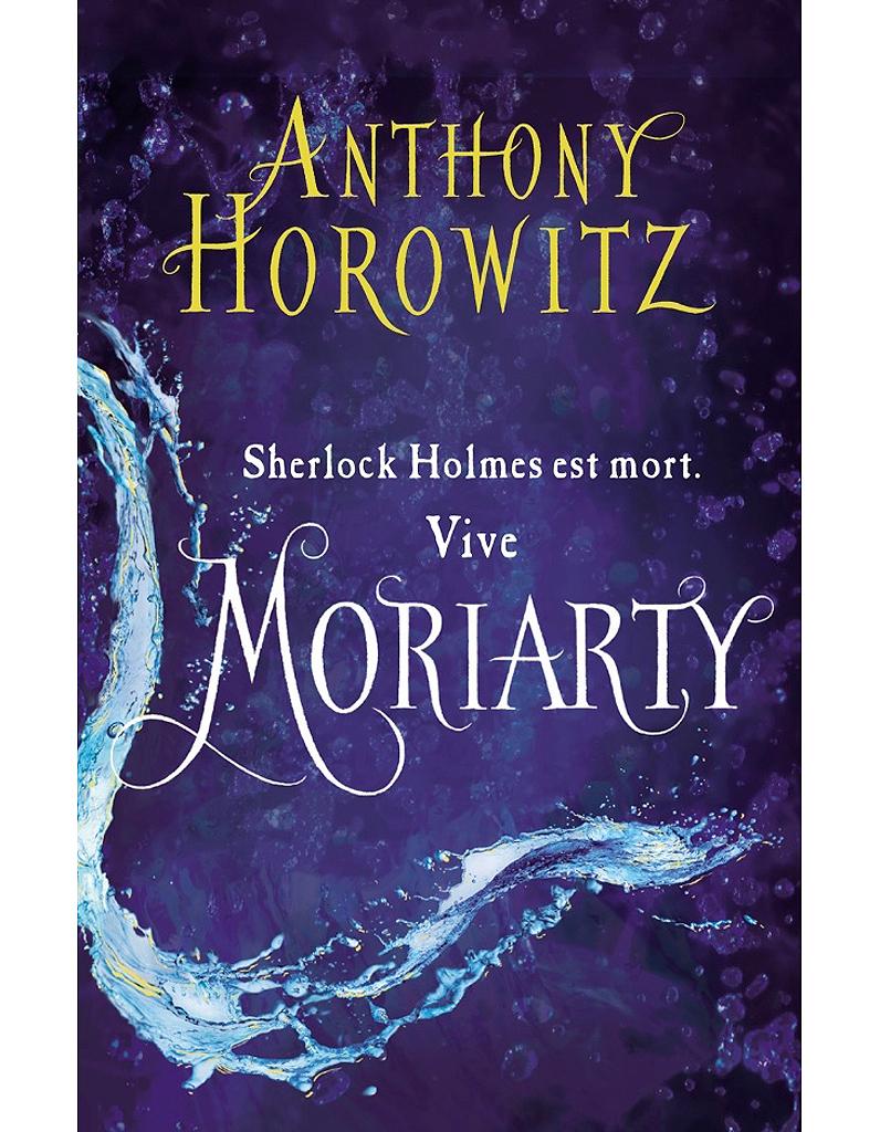 Sherlock holmes est mort vive moriarty d 39 anthony - Les portes du diable anthony horowitz ...