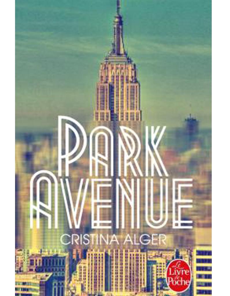 park avenue de cristina alger le livre de poche les livres glisser dans sa valise cet. Black Bedroom Furniture Sets. Home Design Ideas
